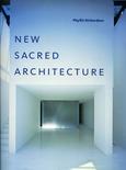 NOUVELLES ARCHITECTURES SACREES. Phylis Richardson.ed.du seuil.2004