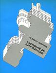 L'ACTUALITE DU RATIONALISME. Alberto Sartoris. Bibliothèque des Arts. Lausanne 1986