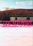 Les Maisons du Bonheur /Patrimoine sans fontières. 2001