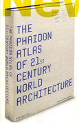 THE PHAIDON ATLAS OF 21st CENTURY ARCHITECTURE