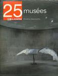 25 MUSEES, édition AMC/Le Moniteur.2005
