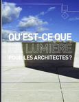 Qu'est-ce que la lumière pour les architectes? archibook. janv.2014