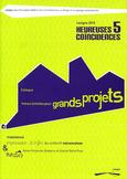 HEUREUSES COINCIDENCES n°5. Lézigno 2010