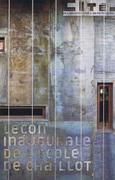Leçon inaugurale de l'Ecole de Chaillot, 18 janvier 2011