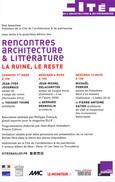 """Rencontres Architecture & Littérature: """"La ruine, le Reste"""". Cité de l'Architecture avec JM Delacomptée. 6 mars 2014."""