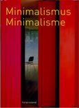 MINIMALISMUS MINIMALISME -nom de l'éditeur - année