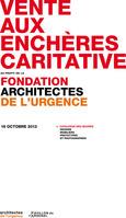 ARCHITECTES DE L'URGENCE, Vente aux enchères.