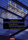 Architectures contemporaines et monuments historiques. Dominique Rouillard. 2006