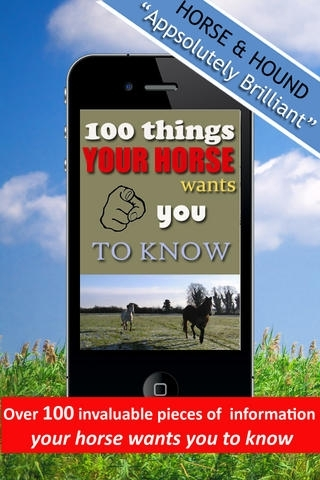 100 Things Your Horse Wants You To Know - 100% Horsemanship
