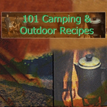 101 Camping And Outdoor Recipes