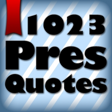 1023 US Presidential Quotes