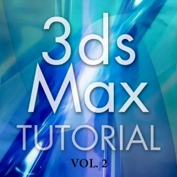 3ds Max Tutorial Vol.2