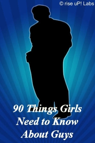 90 Things Girls Need to Know About Guys