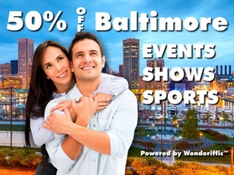 50% Off Baltimore Shows, Events, Attractions, & Sports Guide by Wonderiffic ™