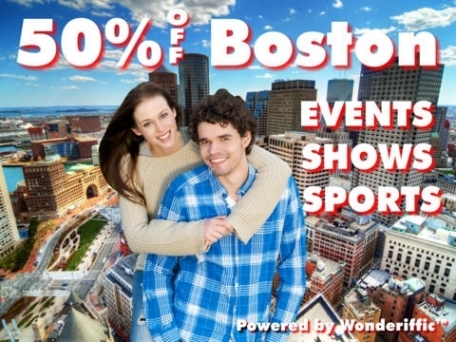 50% Off Boston & New England Events, Shows & Sports Guide by Wonderiffic ™