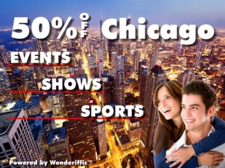 50% Off Chicago Events, Shows & Sports Guide by Wonderiffic ™