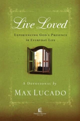 Live Loved by Max Lucado Lite