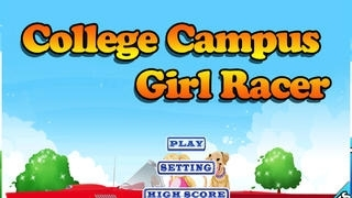 A College Campus Girl Racing