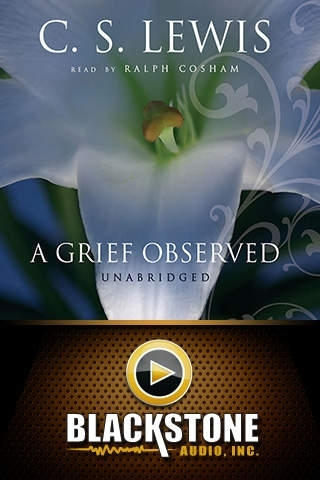 A Grief Observed (by C. S. Lewis)