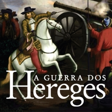 A Guerra dos Hereges