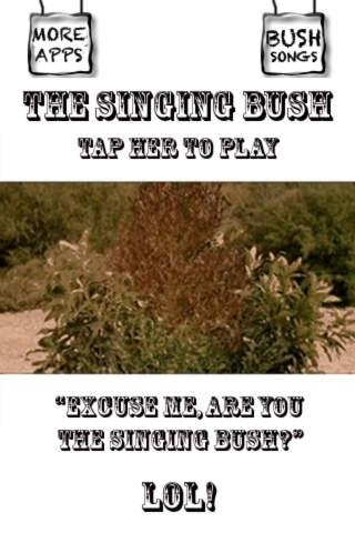 A Singing Bush
