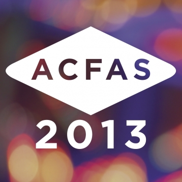 ACFAS 2013 Annual Scientific Conference