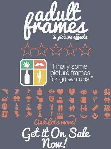 Adult Frames & Picture Editor HD Pro - Edit Your Photos & Add Fun, Sexy, Colorful & White Frames! (17+)