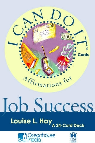 Affirmations for Job Success - Louise L. Hay