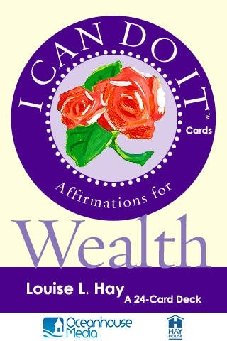 Affirmations for Wealth - Louise L. Hay