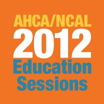AHCA/NCAL Education Sessions