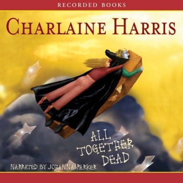 All Together Dead (Audiobook)