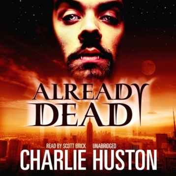 Already Dead (by Charlie Huston) (UNABRIDGED AUDIOBOOK) : Blackstone Audio Apps : Folium Edition