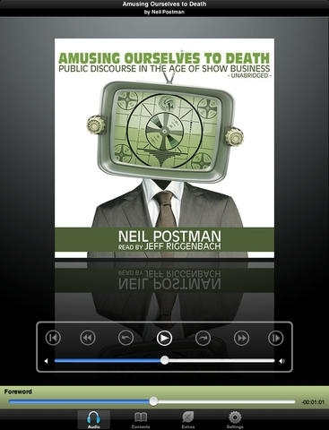 Amusing Ourselves to Death (by Neil Postman)