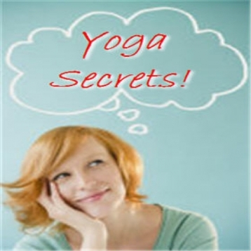 Ancient Secrets and Wisdom of Yoga: Learn Yoga Today!