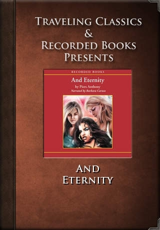 And Eternity: Book 7 of Incarnations of Immortality (Audiobook)