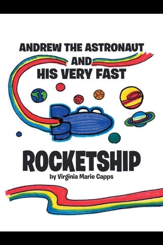 Andrew The Astronaut And His Very Fast Rocketship