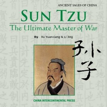 Art of War and Sun Tzu:The Ultimate Master of War