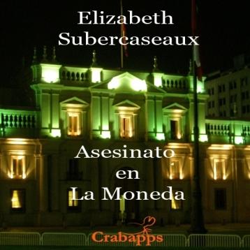 Asesinato en La Moneda