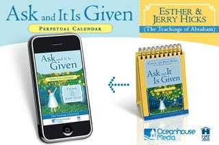 Ask and It Is Given Perpetual Calendar - Esther and Jerry Hicks