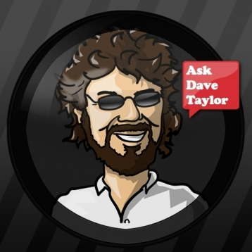 Ask Dave Taylor: Help and Tech Support