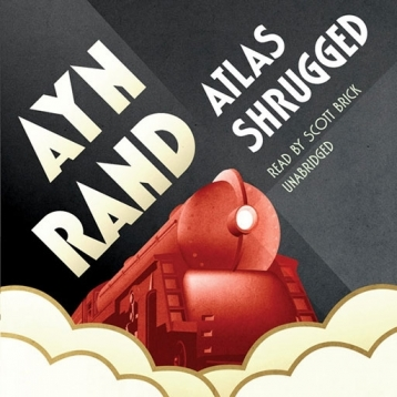 Atlas Shrugged (by Ayn Rand)