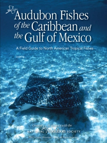 Audubon Fishes of the Caribbean and the Gulf of...