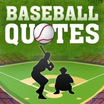 ★★ Baseball Quotes ★★