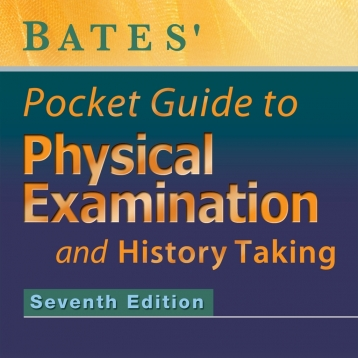 Bates\' Pocket Guide to Physical Examination - Complete Medical Reference Textbook