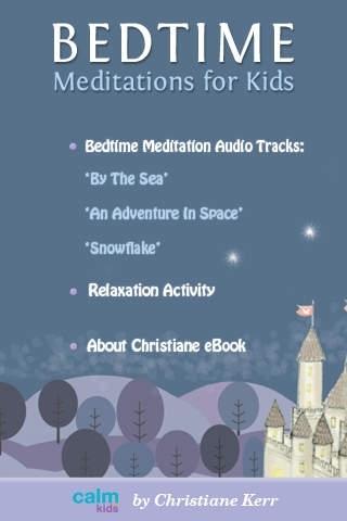 Bedtime Meditations For Kids by Christiane Kerr
