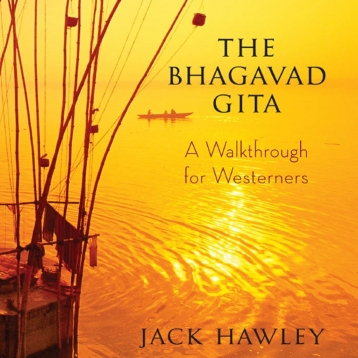 Bhagvad Gita A Walkthrough for Westerners
