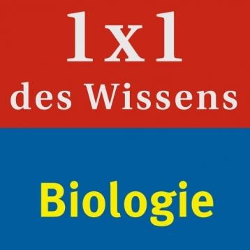 Biologie – 1 x 1 des Wissens Naturwissenschaften