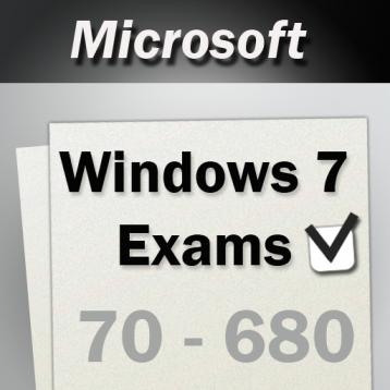 70-680: Config Windows 7 Exam - MCT MCITP