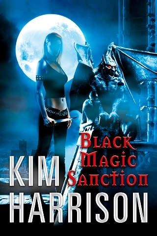 Black Magic Sanction by Kim Harrison (HarperCollins)