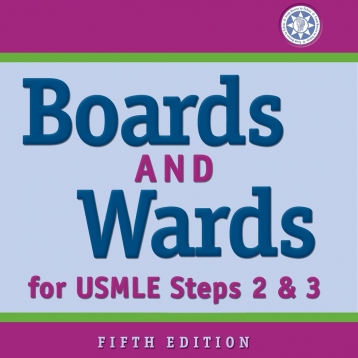 Boards and Wards: For USMLE Steps 2 & 3 - Test Prep & Review Book